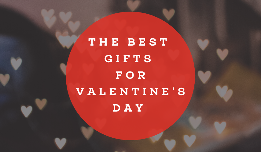 The best gifts for Valentine's Day